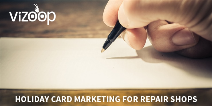 HOLIDAY CARD MARKETING FOR REPAIR SHOPS