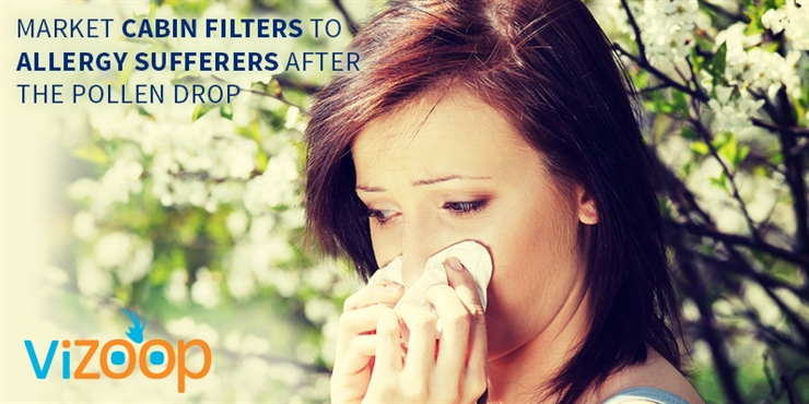 Market Cabin Filters to Allergy Sufferers After the Pollen Drop