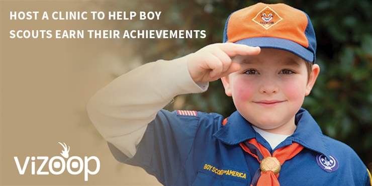 Host a Clinic to Help Boy Scouts Earn Their Achievements