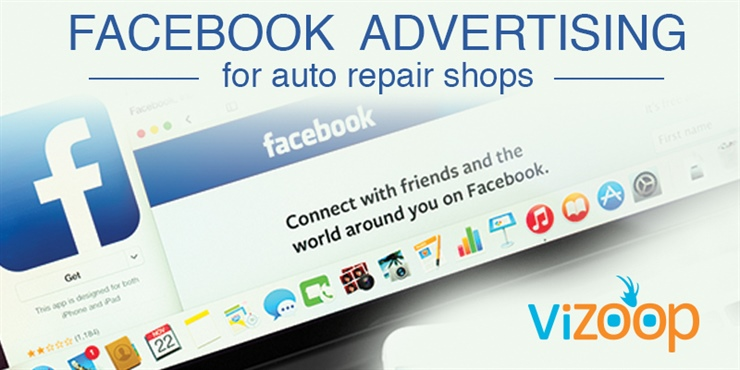 Facebook Advertising for Auto Repair Shops